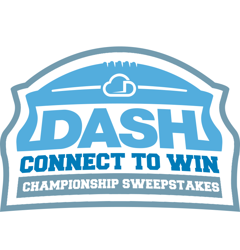 DASH CONNECT TO WIN Championship Sweepstaks