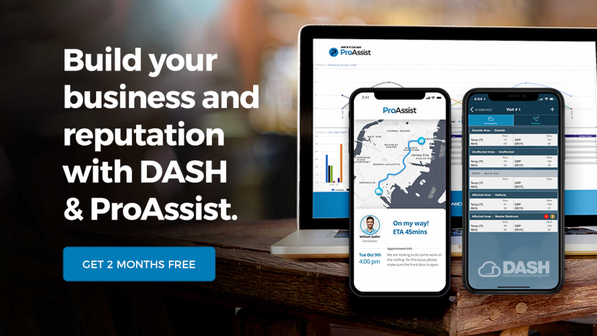 Build your business and reputation with DASH & ProAssist. Get 2 Months Free