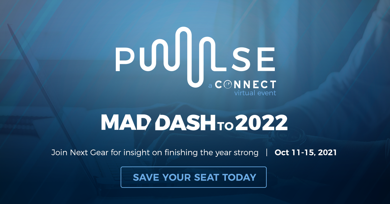 PULSE Connect Virtual Event: Mad Dash to 2022